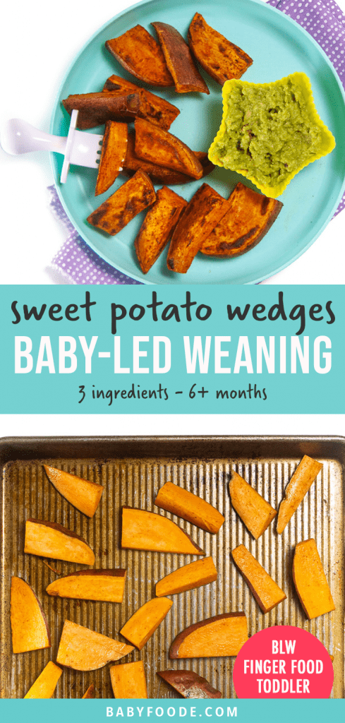Graphic for Post - plate of sweet potato wedges for baby-led weaning, finger foods or toddler. And another image of a baking sheet with cut sweet potato wedges.