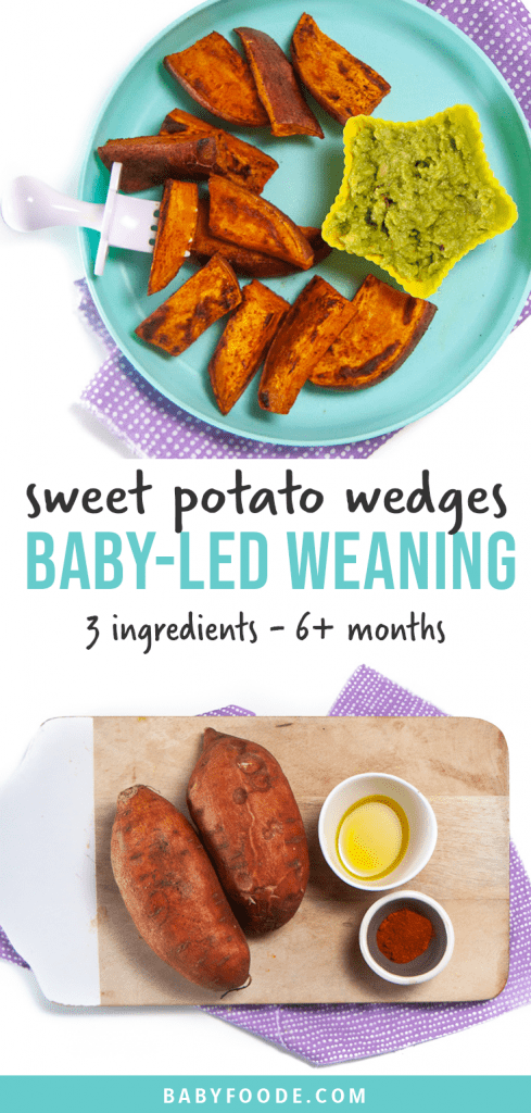 Graphic for Post - plate of sweet potato wedges for baby-led weaning, finger foods or toddler. Along with an image of a spread of ingredients.
