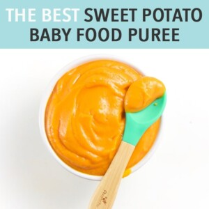 graphic for post - the best sweet potato baby food puree with a small white bowl filled with a creamy puree for baby with a teal spoon resting on top.
