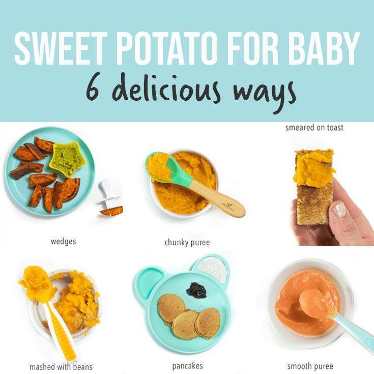 sweet potato for baby - 6 delicious ways! With a spread of images on different ways to make sweet potatoes into food for baby.