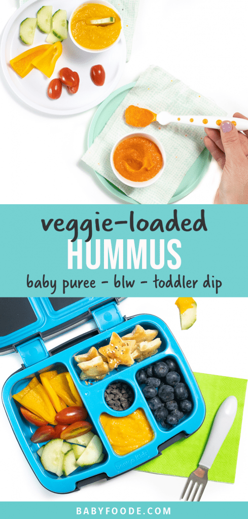 Graphic for post - veggie loaded hummus - baby puree - blw - toddler dip. Images of how to serve this recipe to baby or toddler as well as in a bento box.