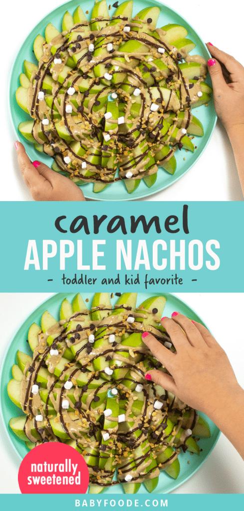Graphic for Post - caramel apple nachos - toddler and kid favorite. Images of a kids hand holding a plate of healthy apple nachos for a snack.
