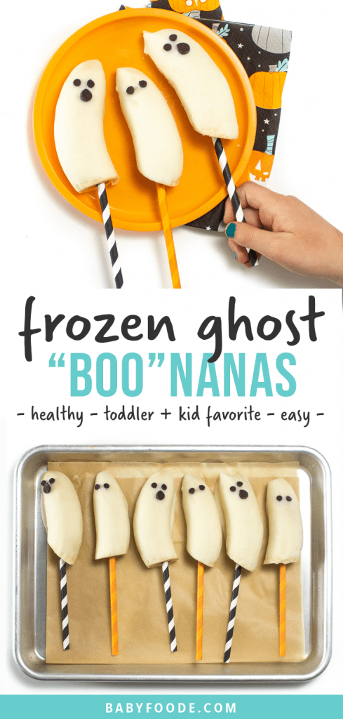 Graphic for Post - frozen ghost bananas - healthy - toddler and kid favorite - easy. Image is of kids hand reaching to grab a frozen ghost banana and a baking sheet with a line of frozen ghosts.