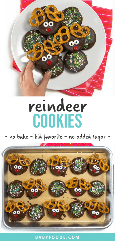 Graphic for post- reindeer cookies - no bake - kid favorite - no added sugar. Images is of a small kids hand reaching for a cookie.