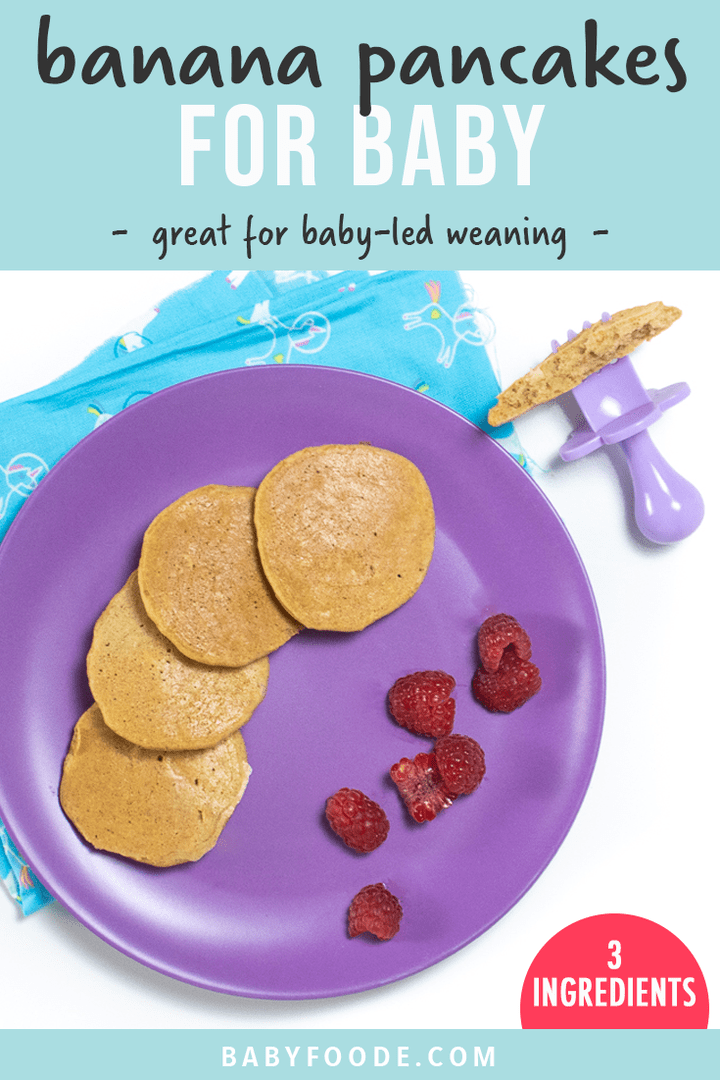 Graphic for post - banana pancakes for baby. Great for baby-led weaning. Image is of a purple plate of banana pancakes and sliced raspberries.
