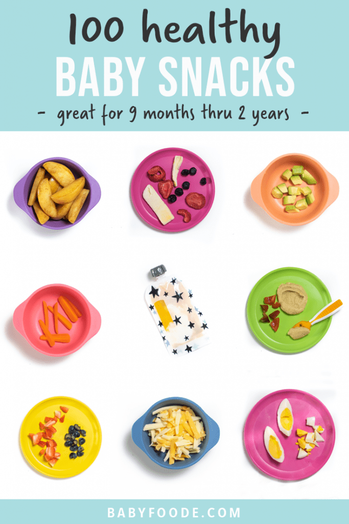 Graphic for post - 100 baby snacks - easy and healthy recipes. Images are in a grid with colorful plates with food on them.